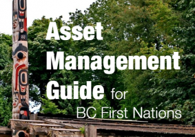Asset Management Resources for BC First Nations – Video Release